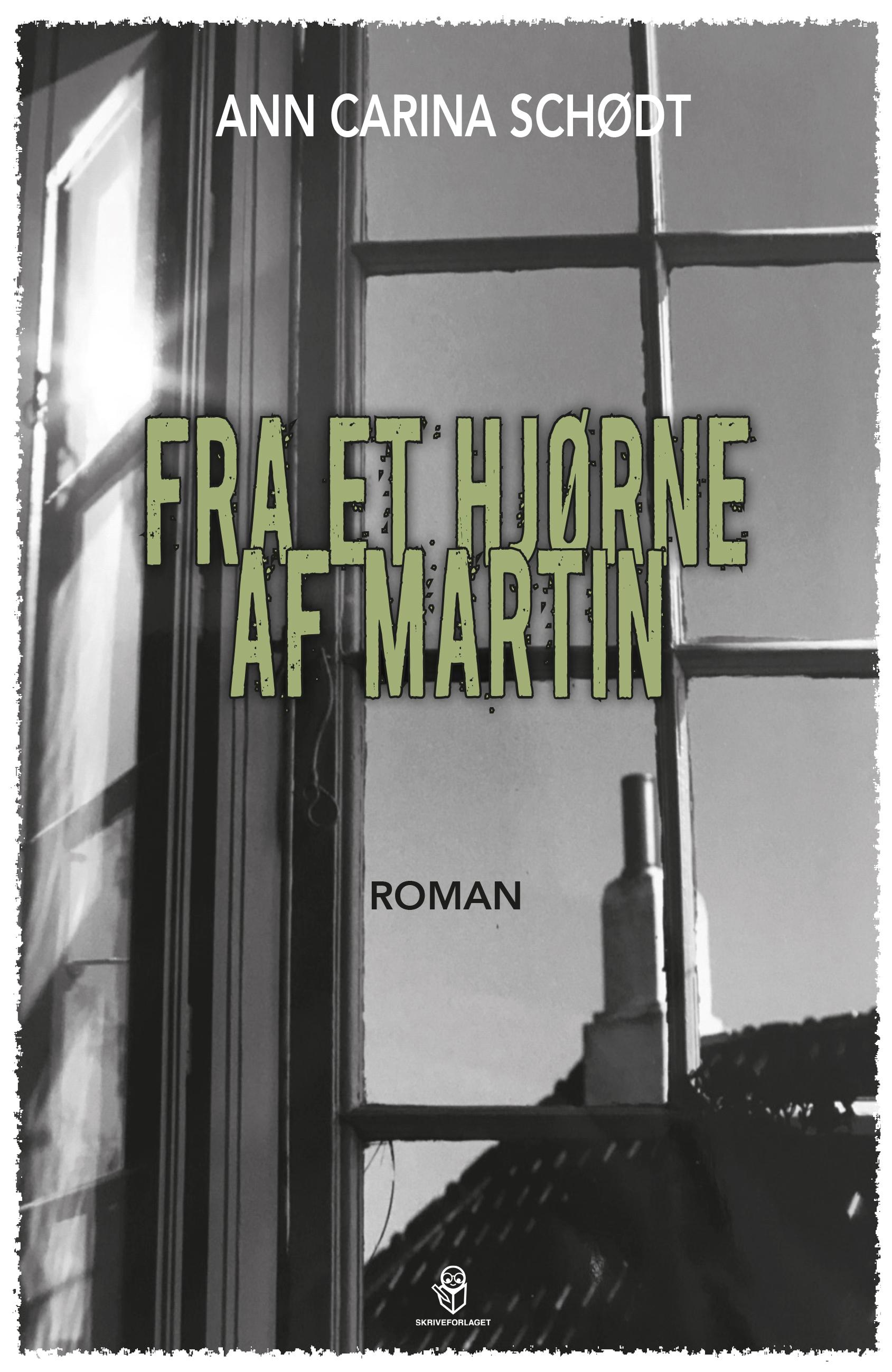 Roman: Fra et hjørne af Martin
